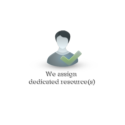 We assign dedicated resource(s)