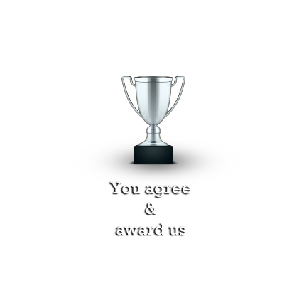 You agree & award us