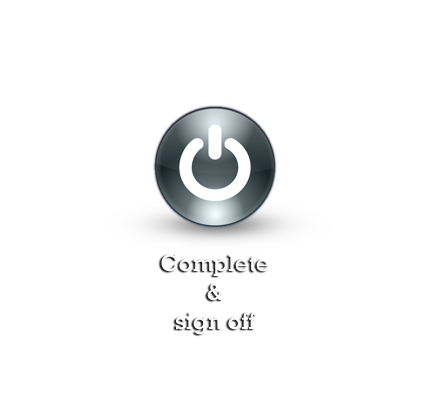 Complete & sign off
